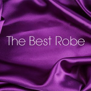 The Best Robe